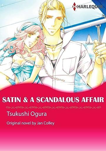 Satin & A Scandalous Affair