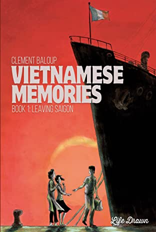 Vietnamese Memories Tome 1: Leaving Saigon