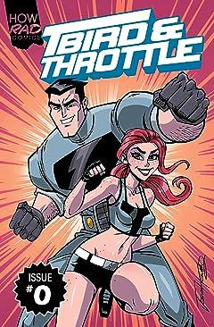T-Bird & Throttle #0