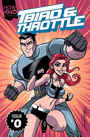 T-Bird & Throttle #0