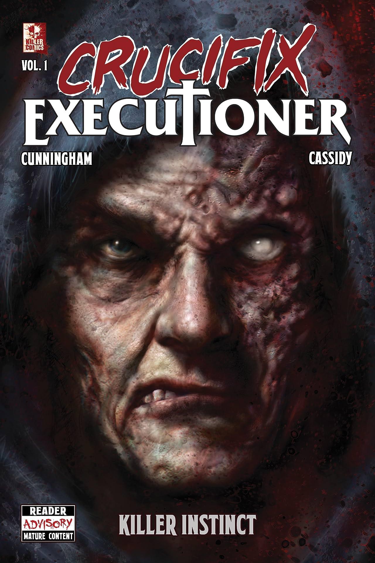 Crucifix Executioner Vol. 1: Killer Instinct