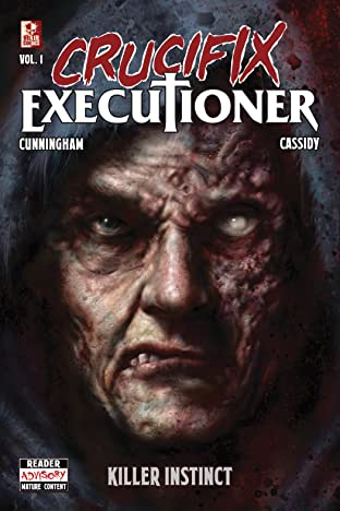 Crucifix Executioner Vol. 1: Killer Instinct