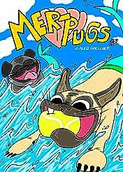 Mer-Pugs #1