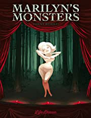 Marilyn's Monsters Tome 1