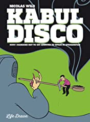 Kabul Disco Vol. 2: How I Managed Not to Get Addicted to Opium in Afghanistan