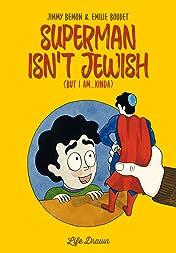 Superman Isn't Jewish (But I Am...Kinda) Vol. 1