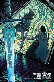 Delver (comiXology Originals) #3 (of 5)