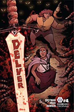 Delver (comiXology Originals) #4 (of 5)