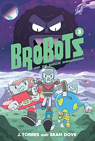 BroBots and the Shoujo Shenanigans! Vol. 3