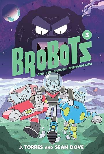 BroBots and the Shoujo Shenanigans! Vol. 3