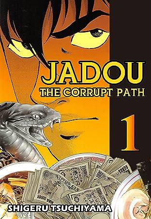 Jadou: The Corrupt Path Vol. 1