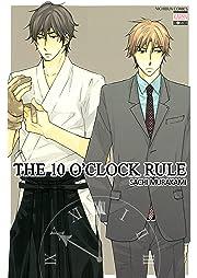 The 10 O'Clock Rule
