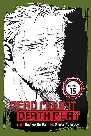 Dead Mount Death Play No.15