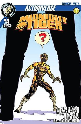 Midnight Tiger: Stronger #4