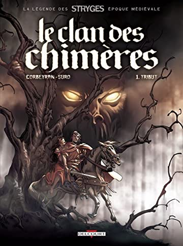 Le Clan des chimères Vol. 1: Tribut