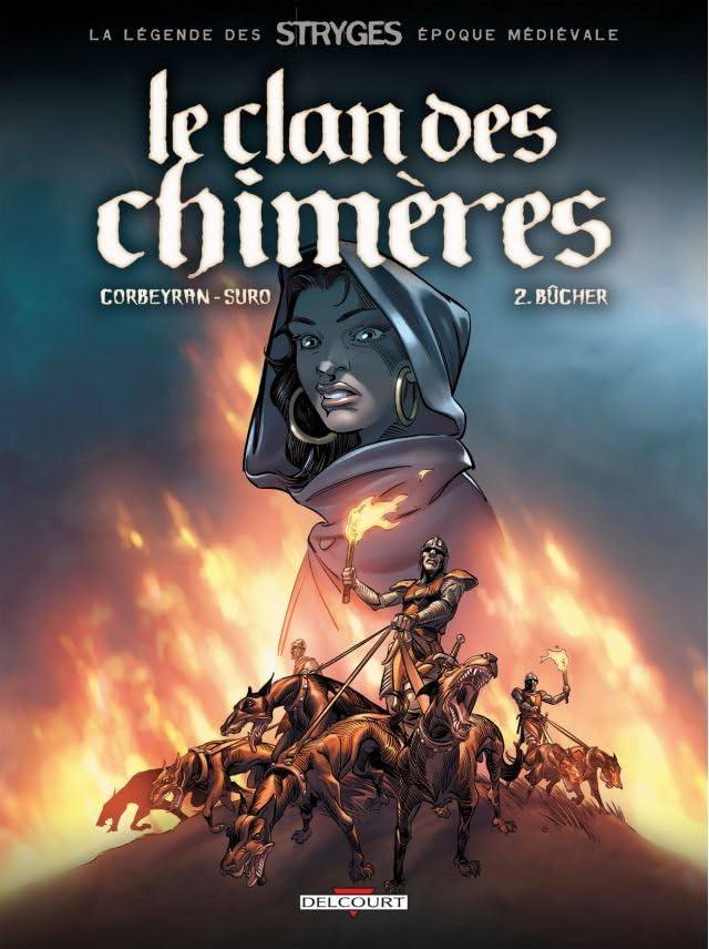 Le Clan des chimères Vol. 2: Bûcher