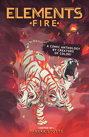ELEMENTS: Fire A Comic Anthology By Creators of Color!