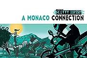 Scotty Odyssey: A Monaco Connection