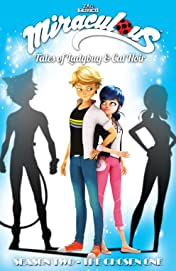 Miraculous: Tales of Ladybug and Cat Noir: Season Two Vol. 1: The Chosen One