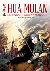 Hua Mulan: Legendary Woman Warrior