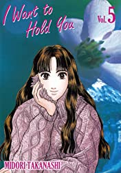I WANT TO HOLD YOU Vol. 5