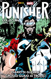 Punisher. Diario Di Guerra Vol. 2: Grosso Guaio Ai Tropici