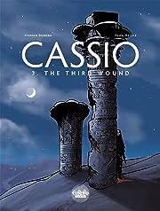 Cassio Vol. 3: The Third Wound
