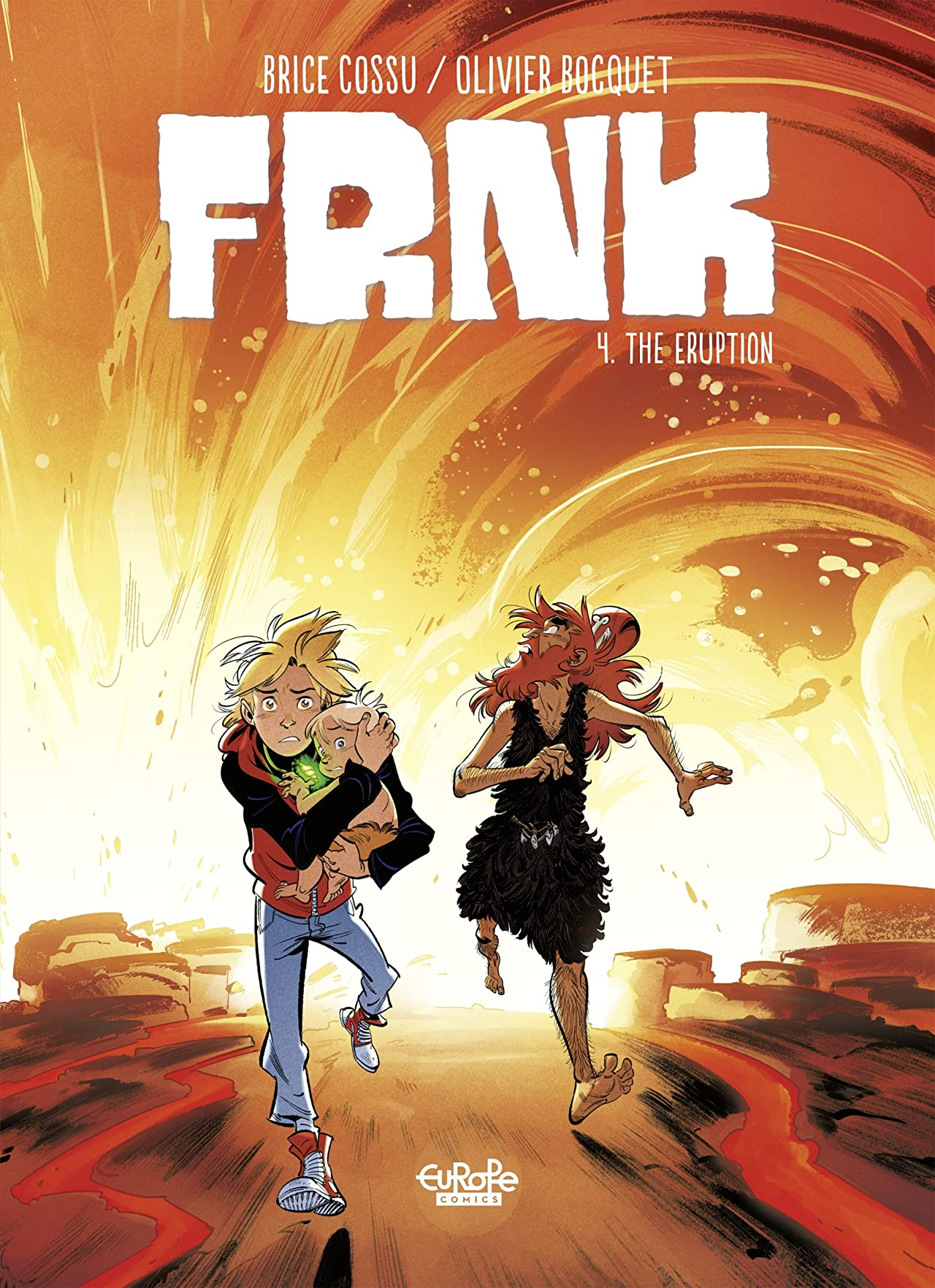 Frnk Vol. 4: The Eruption