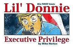Lil' Donnie Vol. 1: Executive Privilege