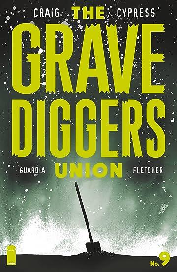 The Gravediggers Union #9