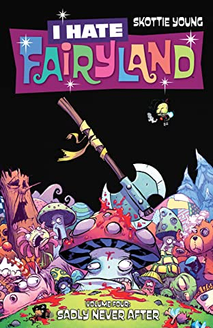 I Hate Fairyland Vol. 4