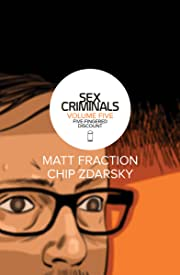 Sex Criminals Vol. 5: Five-Fingered Discount