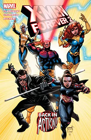 X-Men Forever 2 Vol. 1: Back In Action
