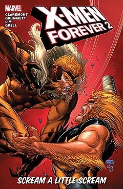 X-Men Forever 2 Vol. 2: Scream A Little Scream
