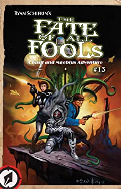 The Adventures of Basil and Moebius Tome 4: The Fate of All Fools