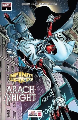 Infinity Wars: Arachknight (2018) #1 (of 2)