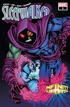 Infinity Wars: Sleepwalker (2018) #1 (of 4)