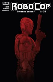 RoboCop: Citizens Arrest #5