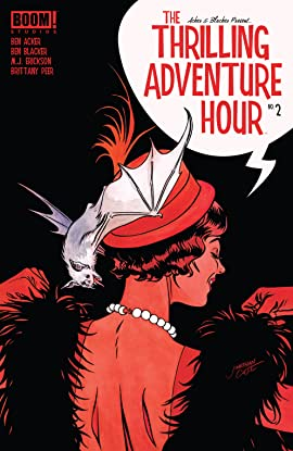 The Thrilling Adventure Hour (2018-) No.2