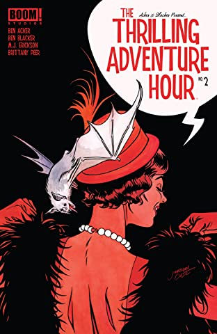 The Thrilling Adventure Hour (2018-) #2