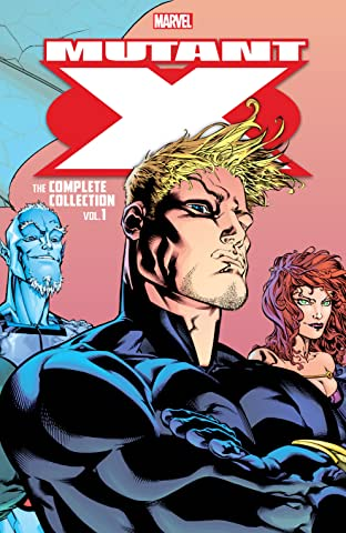 Mutant X: The Complete Collection Vol. 1