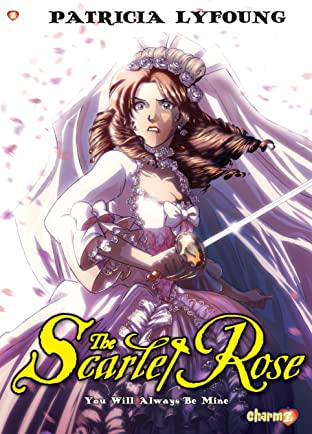 Scarlet Rose Tome 4: You Will Always be Mine