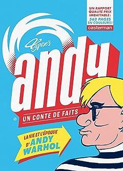 Andy: un conte de faits (L'Intégrale)