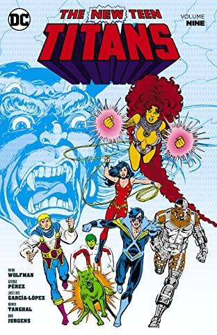 New Teen Titans (1980-1988) Vol. 9