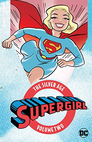 Supergirl: The Silver Age  Tome 2