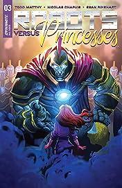 Robots Vs. Princesses #3