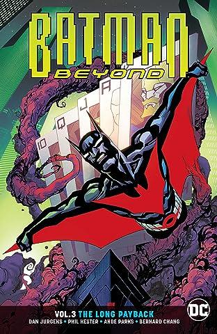Batman Beyond (2016-) Tome 3: The Long Payback