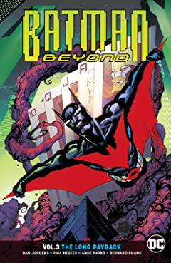 Batman Beyond (2016-) Tome 3: The Long Payback