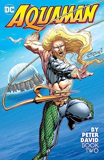 Aquaman by Peter David Book Two