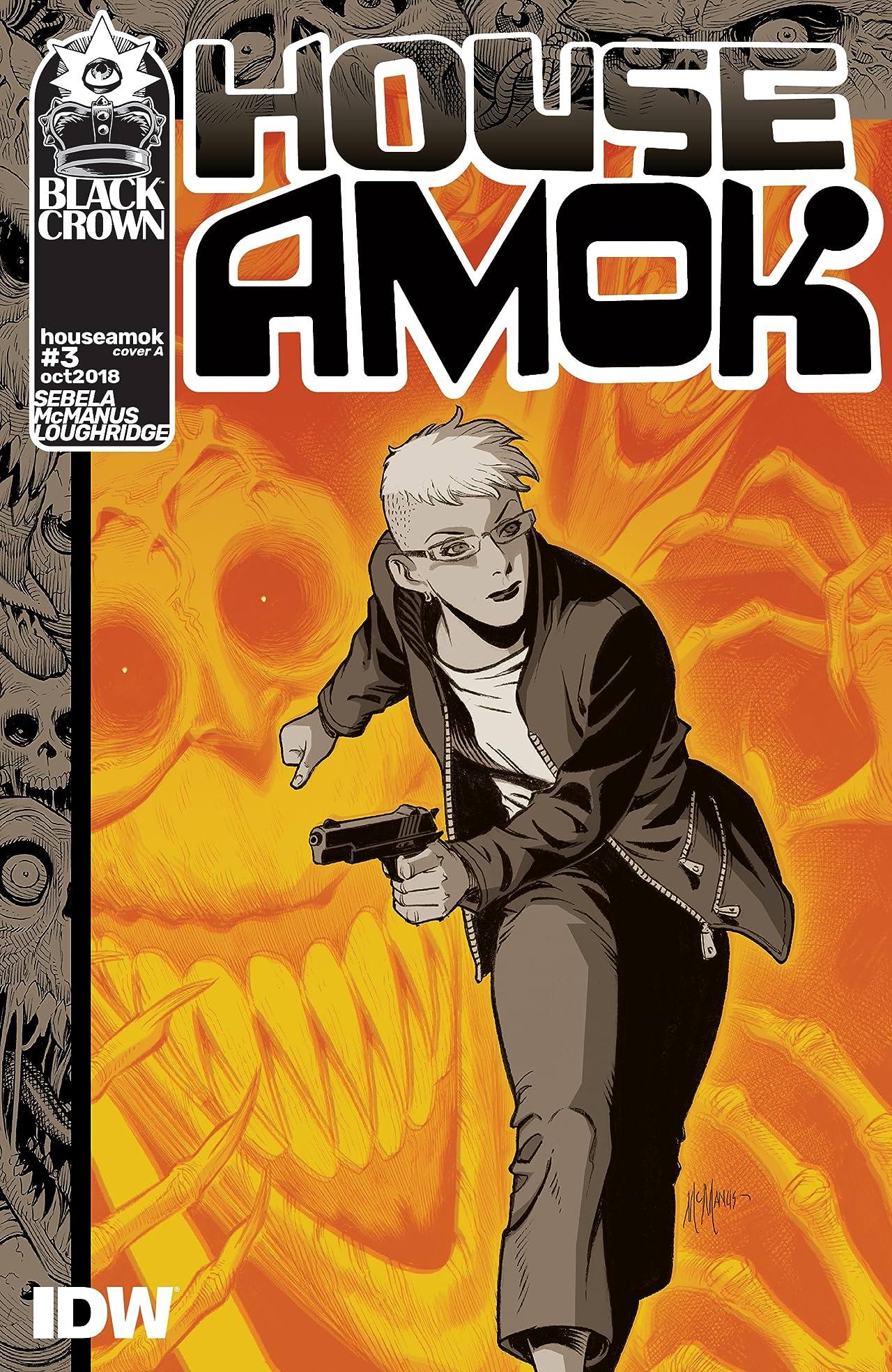 House Amok #3